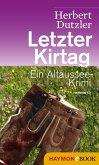 Letzter Kirtag / Gasperlmaier Bd.1 (eBook, ePUB)