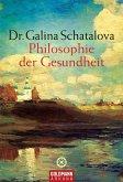 Philosophie der Gesundheit (eBook, ePUB)