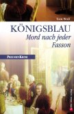 Königsblau - Mord nach jeder Fasson / Preußen Krimi Bd.1 (eBook, ePUB)