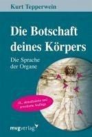 Die Botschaft Deines Körpers (eBook, ePUB) - Tepperwein, Kurt