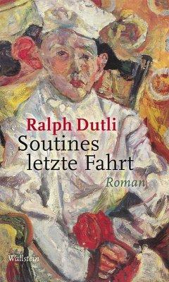 Soutines letzte Fahrt (eBook, ePUB) - Dutli, Ralph