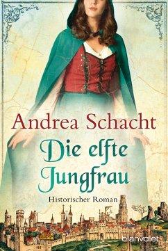 Die elfte Jungfrau / Begine Almut Bossart Bd.4