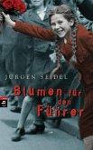 Blumen für den Führer (eBook, ePUB)