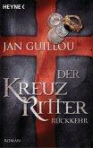 Rückkehr / Die Kreuzritter-Saga Bd.3 (eBook, ePUB)