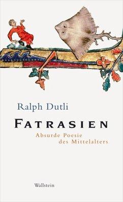 Fatrasien (eBook, ePUB) - Dutli, Ralph