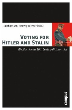 Voting for Hitler and Stalin (eBook, PDF)