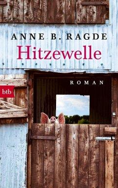 Hitzewelle / Die Lügenhaus-Serie Bd.3 (eBook, ePUB) - Ragde, Anne B.