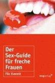 Der Sex-Guide für freche Frauen (eBook, ePUB)
