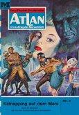 "Kidnapping auf dem Mars (Heftroman) / Perry Rhodan - Atlan-Zyklus ""Condos Vasac"" Bd.4 (eBook, ePUB)"
