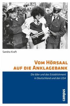 Vom Hörsaal auf die Anklagebank (eBook, PDF) - Kraft, Sandra