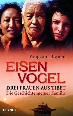 Eisenvogel (eBook, ePUB) - Brauen, Yangzom