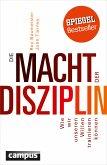 Die Macht der Disziplin (eBook, PDF)