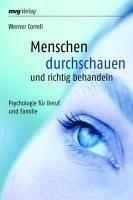 Menschen durchschauen und richtig behandeln (eBook, PDF) - Correll, Werner