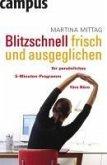 Blitzschnell frisch und ausgeglichen (eBook, ePUB)