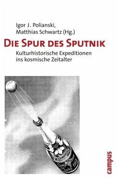 Die Spur des Sputnik (eBook, PDF)