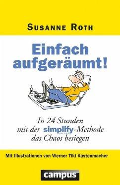 Einfach aufgeräumt! (eBook, PDF) - Roth, Susanne