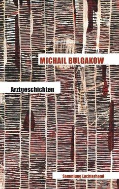 Arztgeschichten (eBook, ePUB) - Bulgakow, Michail