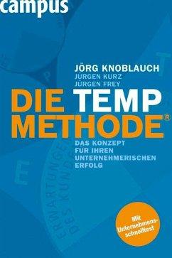 Die TEMP-Methode (eBook, PDF) - Knoblauch, Jörg; Kurz, Jürgen; Frey, Jürgen