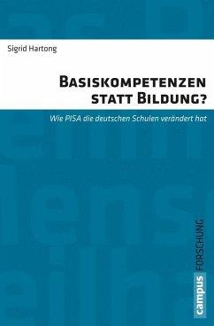 Basiskompetenzen statt Bildung? (eBook, PDF) - Hartong, Sigrid