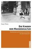 Die Kinder der Massenkultur (eBook, PDF)