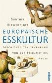 Europäische Esskultur (eBook, PDF)
