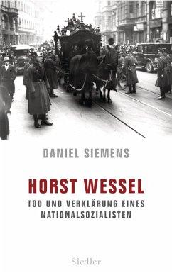 Horst Wessel (eBook, ePUB) - Siemens, Daniel