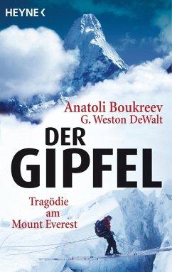 Der Gipfel (eBook, ePUB) - Boukreev, Anatoli; DeWalt, G. Weston