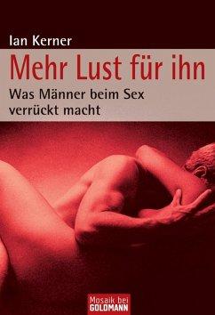 Mehr Lust für ihn (eBook, ePUB) - Kerner, Ian