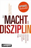 Die Macht der Disziplin (eBook, ePUB)