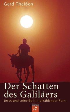 Der Schatten des Galiläers (eBook, ePUB) - Theißen, Gerd