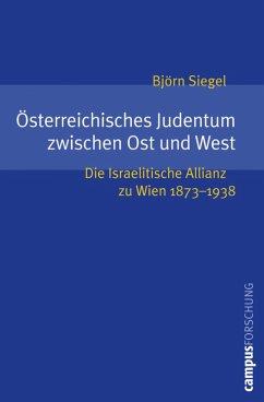 Österreichisches Judentum zwischen Ost und West (eBook, PDF) - Siegel, Björn