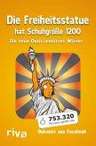 Die Freiheitsstatue hat Schuhgröße 1200 (eBook, PDF)
