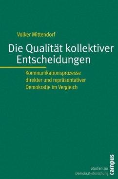 Die Qualität kollektiver Entscheidungen (eBook, PDF) - Mittendorf, Volker