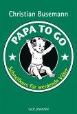 Papa To Go (eBook, ePUB)