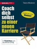Coach dich selbst zu einer neuen Karriere (eBook, PDF)