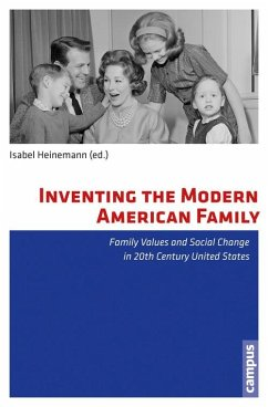 Inventing the Modern American Family (eBook, PDF)