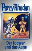 Der Loower und das Auge / Perry Rhodan - Silberband Bd.113 (eBook, ePUB)