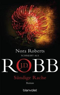 Sündige Rache / Eve Dallas Bd.11 (eBook, ePUB) - Robb, J. D.