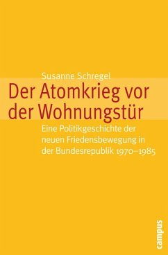 Der Atomkrieg vor der Wohnungstür (eBook, PDF) - Schregel, Susanne