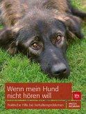 Wenn mein Hund nicht hören will (eBook, ePUB)