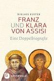 Franz und Klara von Assisi (eBook, ePUB)