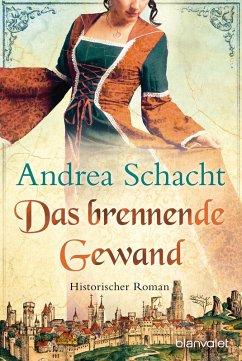 Das brennende Gewand / Begine Almut Bossart Bd....