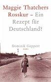 Maggie Thatchers Rosskur - Ein Rezept für Deutschland ? (eBook, ePUB)