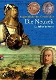 Augenblicke der Geschichte - Die Neuzeit (eBook, ePUB)