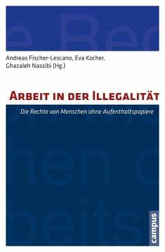 Arbeit in der Illegalität (eBook, PDF)