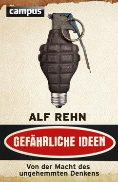 Gefährliche Ideen (eBook, ePUB) - Rehn, Alf