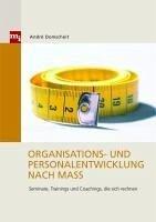 Organisations- und Personalentwicklung nach Maß (eBook, PDF) - Domscheit, André