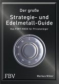 Der große Strategie- und Edelmetall-Guide (eBook, PDF)