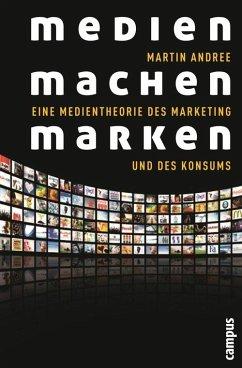 Medien machen Marken (eBook, PDF) - Andree, Martin