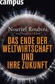 Das Ende der Weltwirtschaft und ihre Zukunft (eBook, ePUB)
